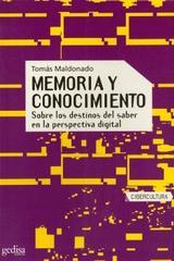 Memoria y conocimiento - Tomás Maldonado - Editorial Gedisa