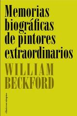 Memorias biográficas de pintores extraordinarios - William Beckford - Sexto Piso