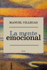 La mente emocional - Manuel Villegas - Herder