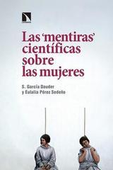 Las mentiras científicas sobre las mujeres -  AA.VV. - Catarata