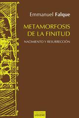 Metamorfosis de la finitud - Emmanuel Falque - Ediciones Sígueme