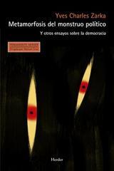 Metamorfosis del monstruo político - Yves Charles Zarka - Herder