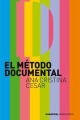 El método documental - Ana Cristina Cesar - Manantial