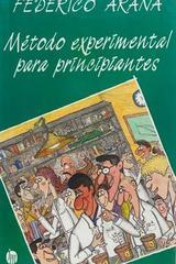Método experimental para principiantes - Federico Arana -  AA.VV. - Otras editoriales