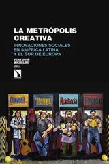 La metrópolis creativa - Juan José Michelini - Catarata