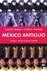 México antiguo -  AA.VV. - Siglo XXI Editores