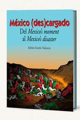 México (des)cargado - Adrián Sotelo Valencia - Itaca
