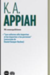 Mi cosmopolitismo - Kwame Anthony Appiah - Katz