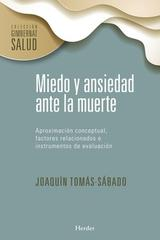 Miedo y ansiedad ante la muerte - Joaquín Tomás-Sábado - Herder