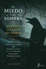 El miedo y su sombra - Leslie S. Klinger - Edhasa