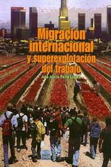 Migración internacional y superexplotación del trabajo - Ana Alicia Peña López - Itaca