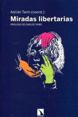 Miradas libertarias -  AA.VV. - Catarata