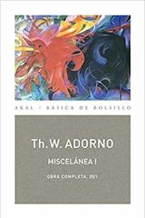 Miscelánea I - Theodor W. Adorno - Akal