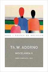 Miscelánea II - Theodor W. Adorno - Akal