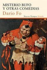 Misterio bufo y otras comedias - Dario Fo - Siruela