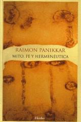 Mito, fe y hermenéutica - Raimon Panikkar - Herder