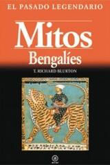 Mitos bengalíes - T. Richard Blurton - Akal