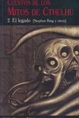 Los cuentos de los mitos Cthulhu II el legado -  AA.VV. - Valdemar