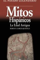 Mitos hispánicos - Marco García Quintela - Akal