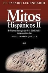 Mitos hispánicos II - Marco García Quintela - Akal