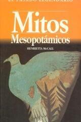 Mitos mesopotámicos - Henrietta McCall - Akal