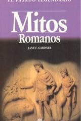 Mitos romanos - Jane F. Gardner - Akal