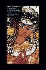 Mitos y cuentos egipcios de la época faraónica - Gustave Lefebvre - Akal