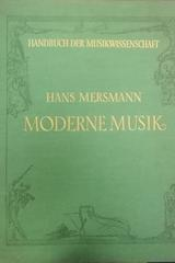 Moderne Musik - Hans Mersmann -  AA.VV. - Otras editoriales