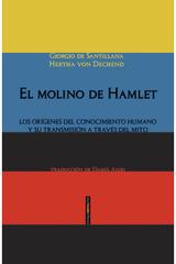 El molino de Hamlet - Giorgio de Santillana - Sexto Piso