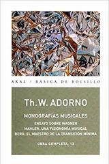Monografías musicales - Theodor W. Adorno - Akal
