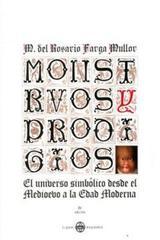 Monstruos y prodigios - María del Rosario Farga Mullor - Ibero