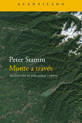 Monte a través - Peter Stamm - Acantilado