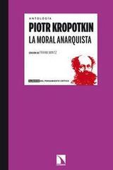 La moral anarquista - Piotr Kropotkin - Catarata