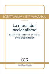 La moral del nacionalismo Vol. I - Robert McKim - Editorial Gedisa