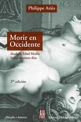 Morir en occidente - Philippe Ariès - Adriana Hidalgo