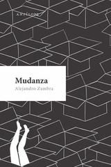 Mudanza - Alejandro Zambra - Antílope