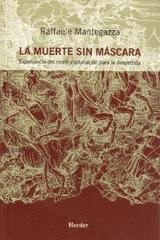 La Muerte sin máscara - Raffaele Mantegazza - Herder