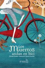 Los muertos andan en bici - Christel Guczka - El Naranjo