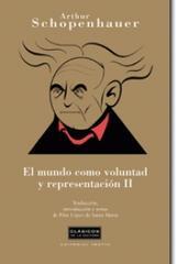 El Mundo como voluntad y representación II - Arthur Schopenhauer - Trotta