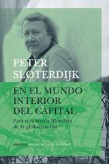 En el mundo interior del capital - Peter Sloterdijk - Siruela