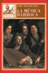La música barroca - John Walter Hill - Akal
