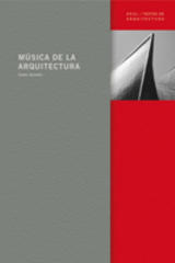 Música de la arquitectura - Iannis Xenakis - Akal