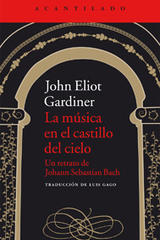 La música en el castillo del cielo - John Eliot Gardiner - Acantilado