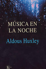 Música en la noche - Francis Huxley - Kairós