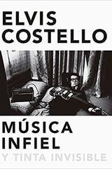 Música infiel y tinta Invisible - Elvis Costello - Malpaso