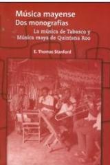 Música máyense dos monografías - E Thomas Stanford - Inah