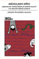 Música para niños - Antonio Rodríguez Hernández - Siglo XXI Editores