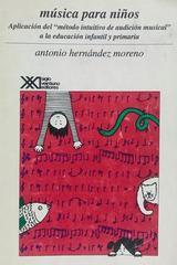 Música para niños 2da Edición - Antonio Hernández -  AA.VV. - Otras editoriales