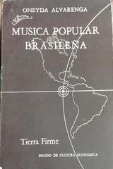 Música popular brasileña - Oneyda Alvarenga - Fondo de Cultura Económica