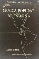 Música popular brasileña  - Oneyda Alvarenga -  AA.VV. - Otras editoriales